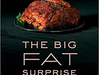 THE BIG FAT SURPRISE : résumé du livre de Nina Teicholcz