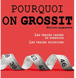 Gary Taubes : pourquoi on grossit