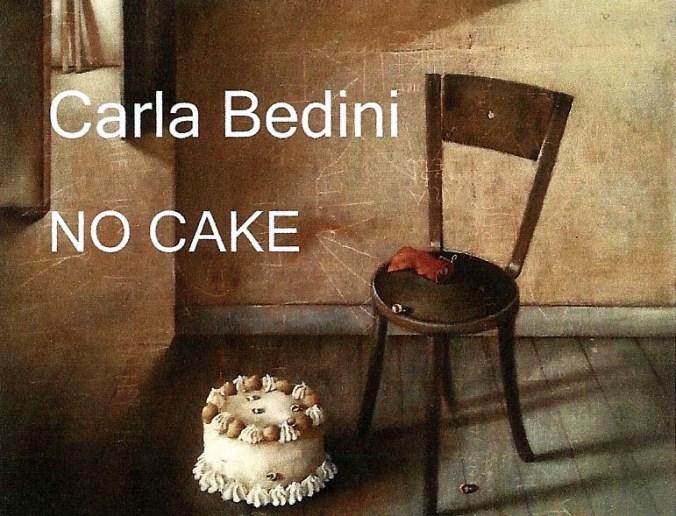 Carla Bedini - No CAKE.jpg