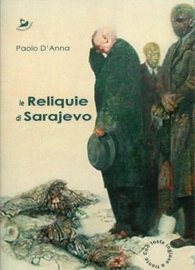 Le Reliquie di Sarajevo