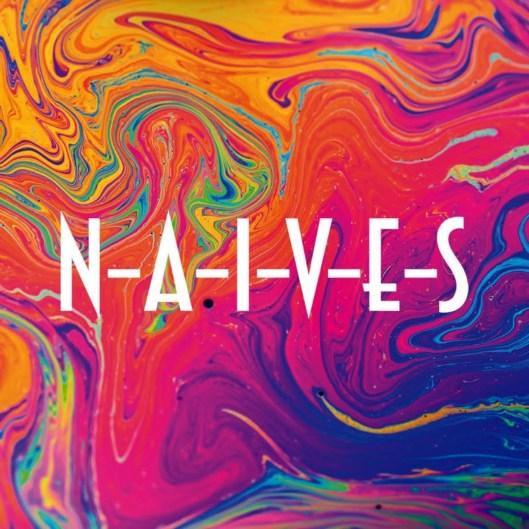 N-A-I-V-E-S- cover.jpg