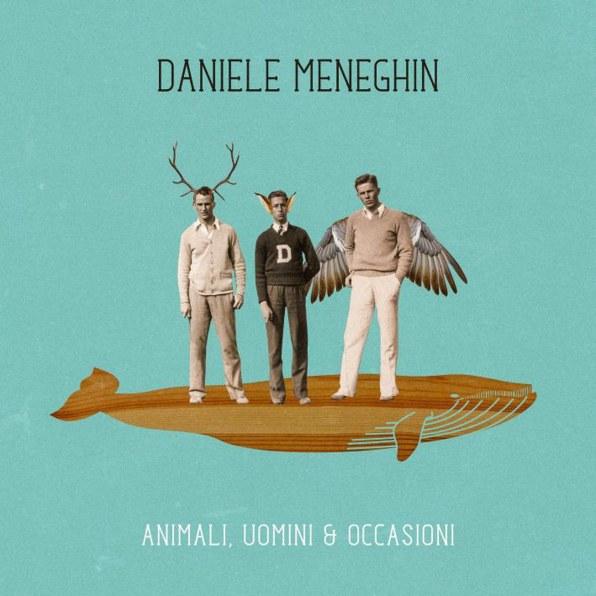 Cover album_DANIELE MENEGHIN_Animali, Uomini & occasioni_b.jpg