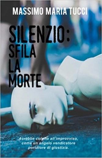 Silenzio, sfila la morte