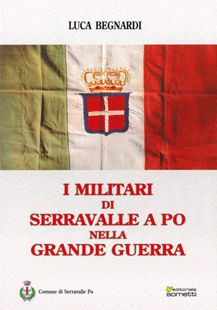 I soldati di Serravalle a Po nella Grande Guerra.jpg