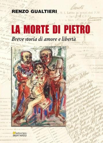 la morte di pietro - breve storia di amore e libertà