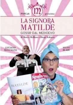 LA SIGNORA MATILDE GOSSIP DAL MEDIOEVO