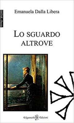 LO SGUARDO ALTROVE - DALLA LIBERA