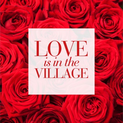 Love is in the Village