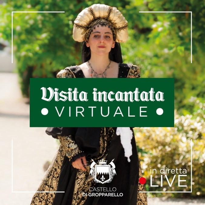 VISITA-INCANTATA-LIVE-ON-LINE-CASTELLO-GROPPARELLO.JPG