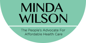 Minda Wilson - The People's Advocate For Affordable Health Care.