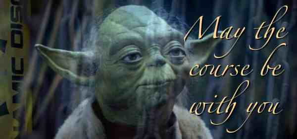 Yoda - May the course be with you