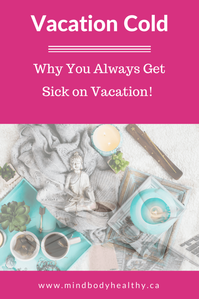 Vacation Cold | Adrenal Fatigue