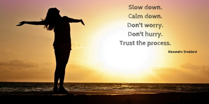 Slow DownandBreathe