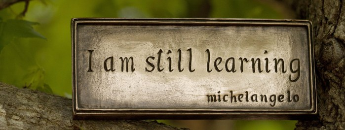 A plaque with the text I am still learning