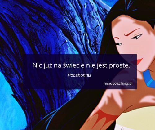 cytaty z bajek Pocahontas