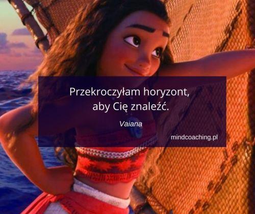 cytaty z bajek Disneya Vaiana