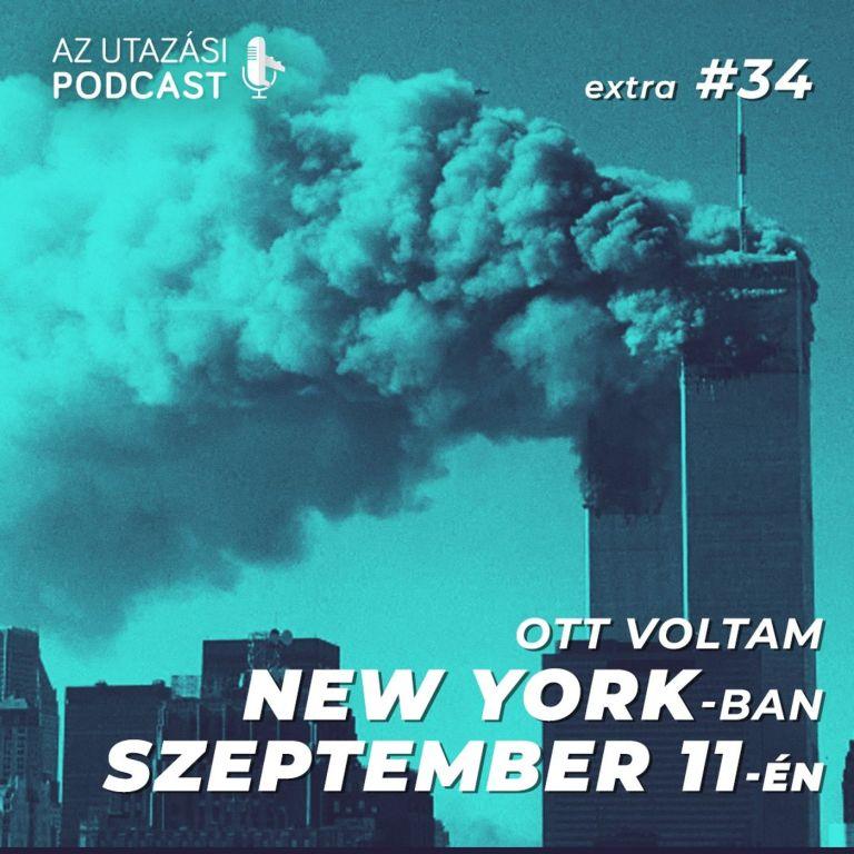 #34 Ott voltam New Yorkban 2001. szeptember 11-én