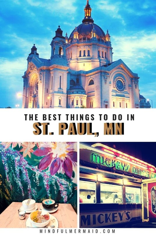 The best things to do in st. paul MN