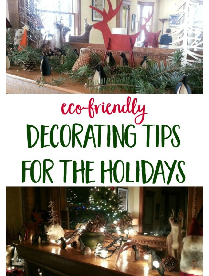 Eco Friendly Holiday Decorating Tips