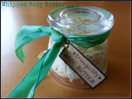 Whipped Body Butter www.mindfulmomma.com