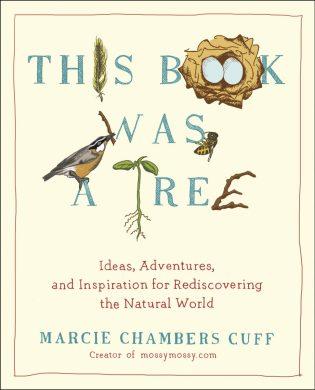 This Book Was A Tree via mindfulmomma.com