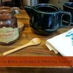 How to Brew a Green & Healthy Cup of Tea via mindfulmomma.com