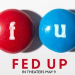 Top 10 Reasons to See the Movie 'Fed Up'