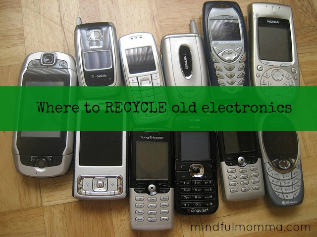 Where to Recycle Old Electronics via mindfulmomma.com