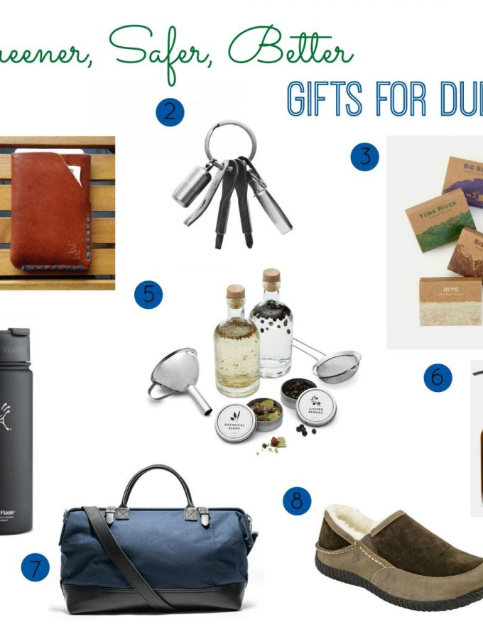 Greener, Safer, Better Gifts for Dudes