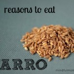 3 Reasons to Add Farro to Your Diet