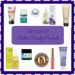 How to Identify Better Beauty Products