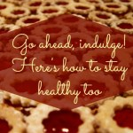 How to Maintain Good Health During the Holidays