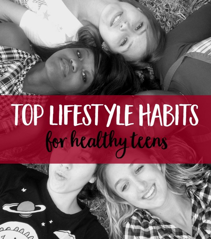 9 Ways To Encourage Your Teen To Be Healthy Now