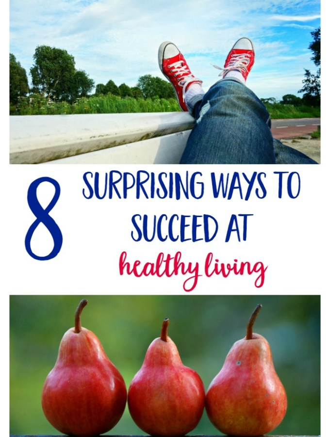 How To Succeed At Healthy Living Even When You Fail