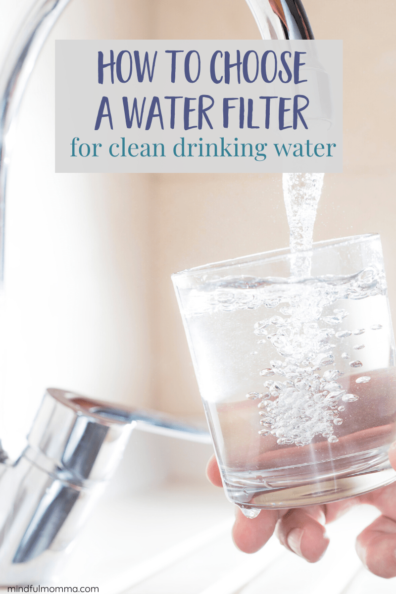 Learn what to look for in a tap water filter including whether a countertop pitcher, an under sink filter or a whole house water filtration system makes sense for you. Plus find out which water filter brand I recommend! | #waterfilter #cleanwater #drinkingwater via @MindfulMomma