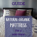 Buying Guide to Natural, Non-Toxic Mattress