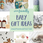 Eco-Friendly Baby Gifts