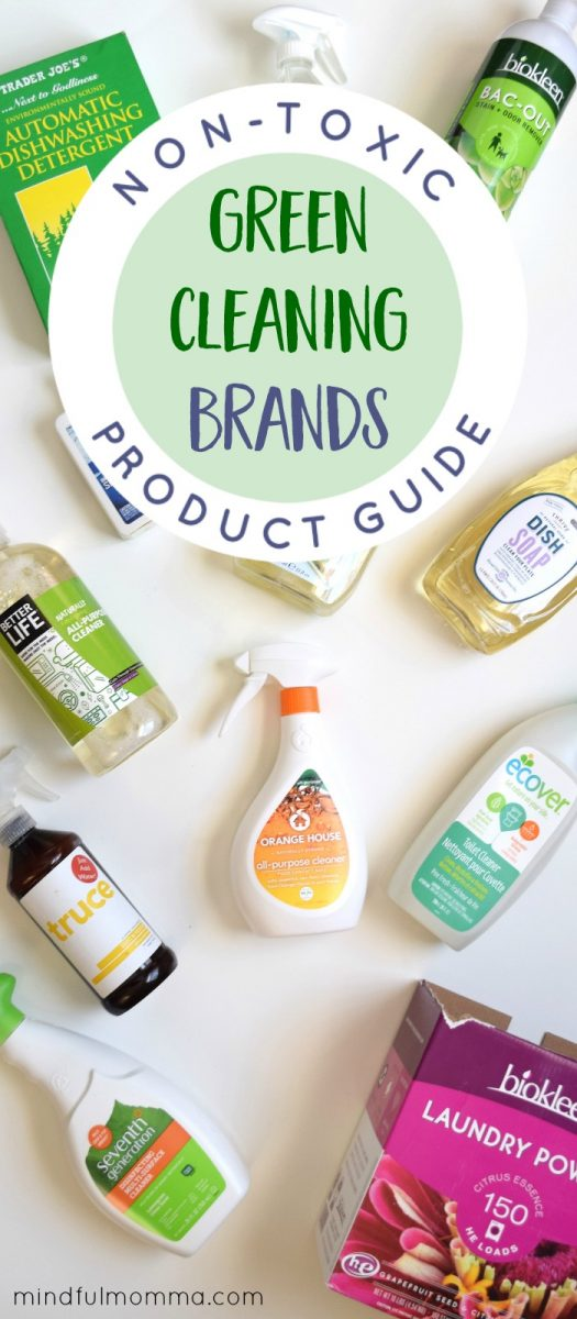 Discover the best green cleaning brands that really work - for laundry, dishes and the whole house! Plus learn why you should make the switch to non-toxic cleaning products in the first place. #greencleaning #nontoxic #healthyhome #momtested via @MindfulMomma