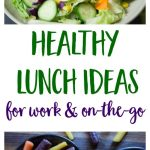 Healthy Lunchbox Ideas to Power You On-the-Go