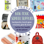 Non-Toxic + Eco Friendly School Supplies
