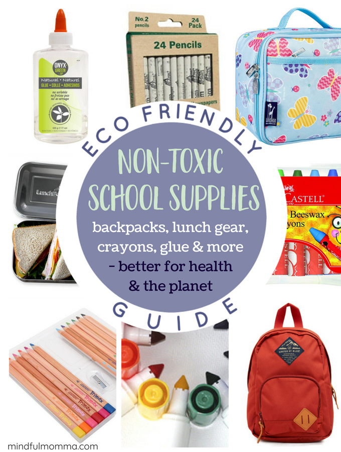 Non-Toxic + Eco-Friendly School Supplies