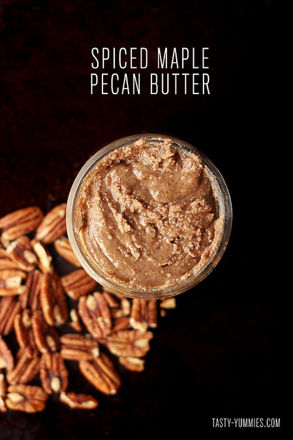 Spiced Maple Pecan Butter by Tasty Yummies