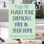 Top 10 Surprising Hidden Sources of Toxins in the Home