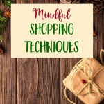 Mindful Shopping Techniques
