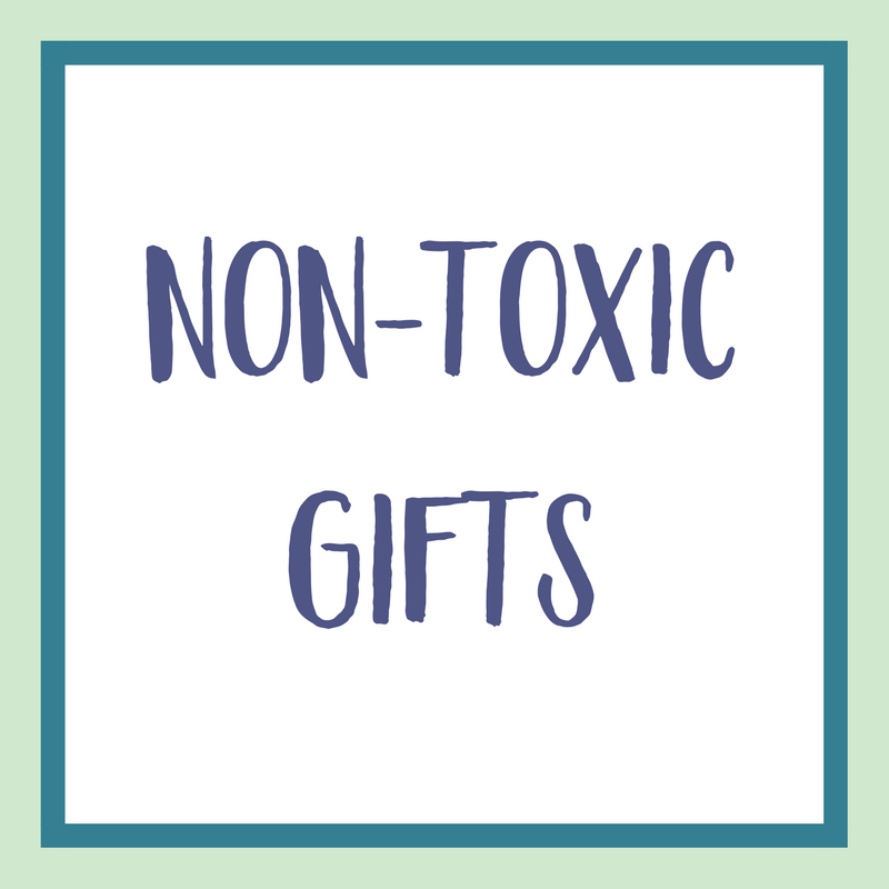 Non-Toxic Gifts