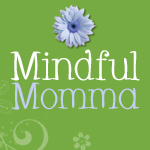 Mindful Momma