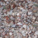 Creating Beautiful Rock Art