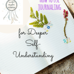 How to Use Journaling for Deeper Self-Understanding