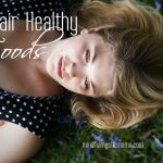 12 Hair Healthy Foods