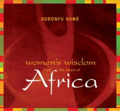 womens wisdom from the heart of africa